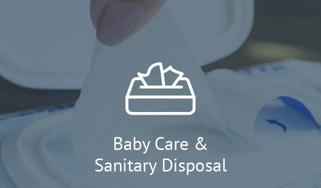 Baby Care & Sanitary Disposal