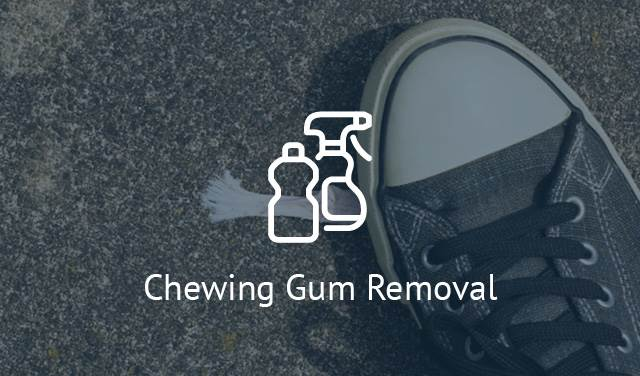 Chewing Gum Removal