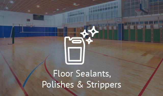 Floor Sealants, Polishes & Strippers